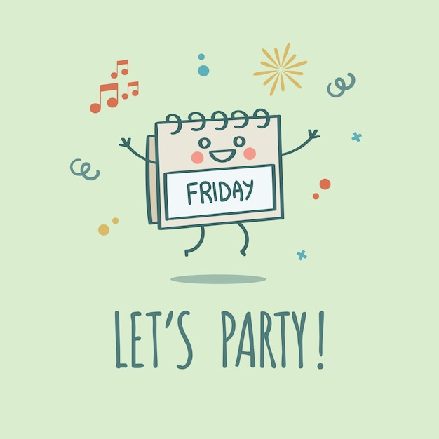 Let's Party Friday Weekend Cal...
