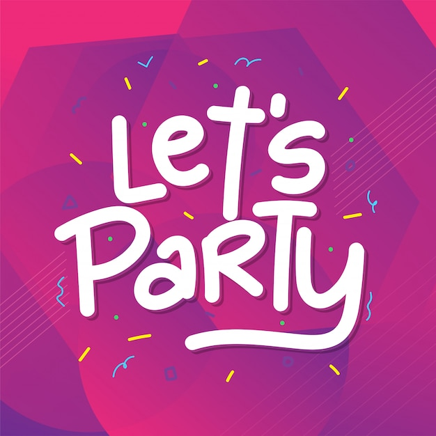 let-s-party-quote-with-confetti-background-illustration_2029-200.jpg