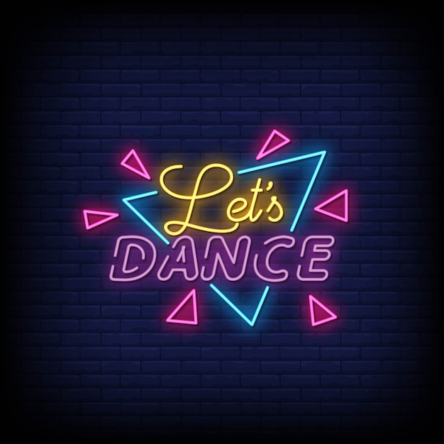 Premium Vector Lets Dance Neon Signs Style Text