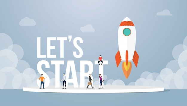 Lets start big words concept with team people and rocket startup launch business Premium Vector