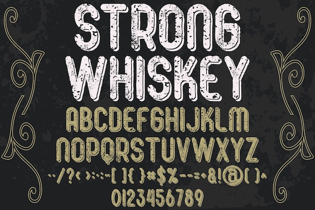 Lettering alphabetical graphic style strong whiskey Premium Vector