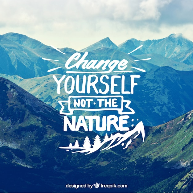 Lettering And Quote Design On Nature Background Vector