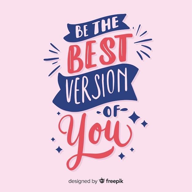 Lettering background with motivational quote Free Vector