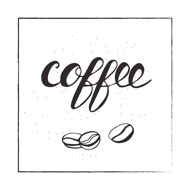 Lettering coffee and beans. vector illustration. Premium Vector