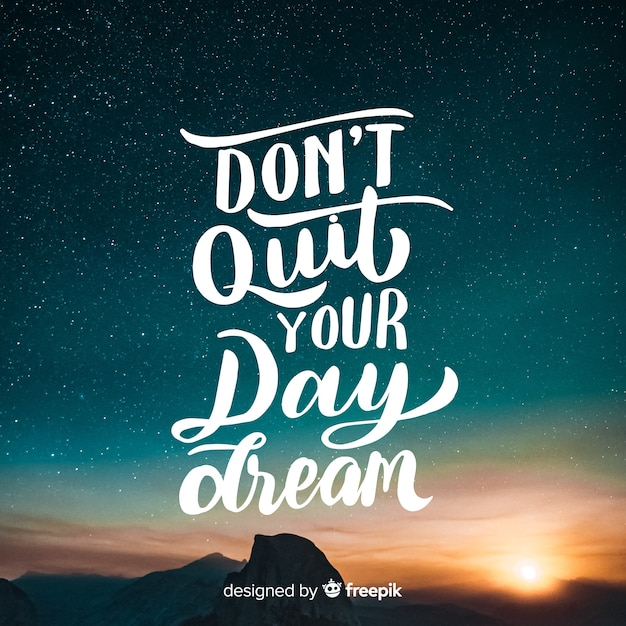 Lettering quote with image Free Vector