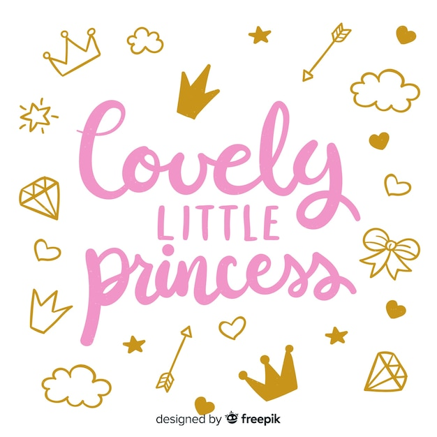 Lettering quote with princess style Free Vector
