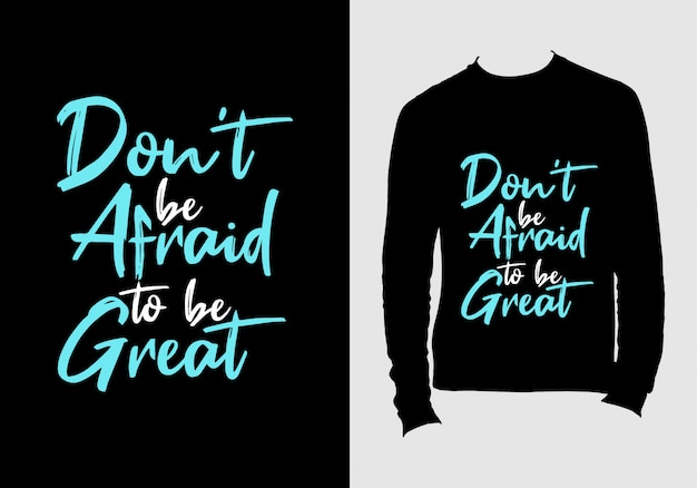 Lettering quotes. hand drawn typography t-shirt design Premium Vector