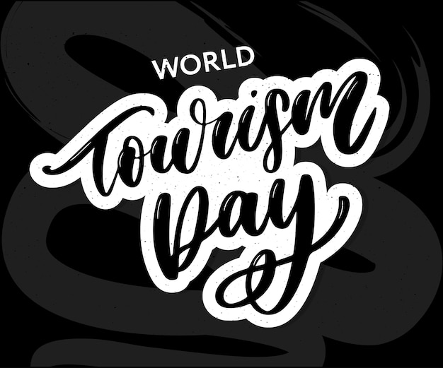 Lettering of world tourism day. Premium Vector