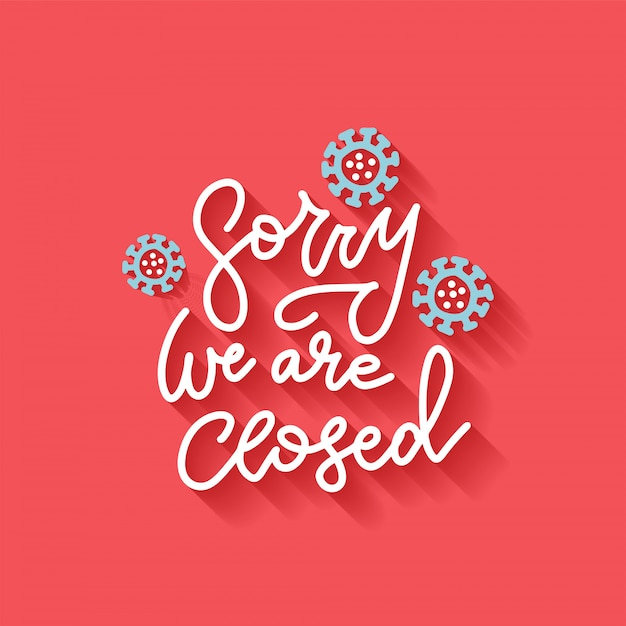 Lettring banner for sign on door store with sorry we are closed. business open or closed black card.  flat illustration with shadow. effect of corona virus or covid-19 outbreak 2020. Premium Vector