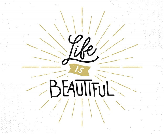 Life is beautiful hand drawn lettering phrase Premium Vector
