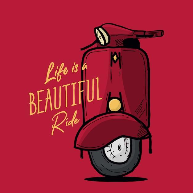 Life is beautiful ride Premium Vector