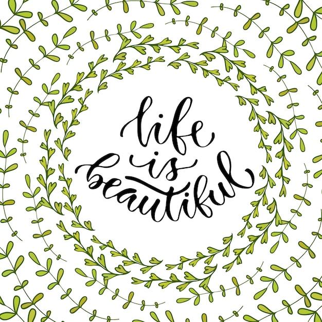 Life is beautiful. vector inspirational calligraphy. modern print and t-shirt design Premium Vector