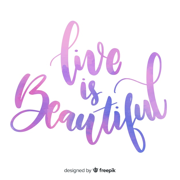 Life is beautiful watercolor lettering Free Vector