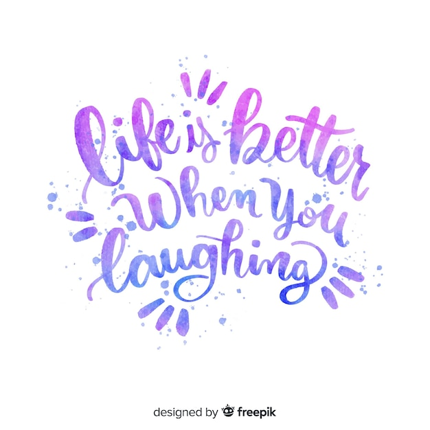 Life is better when you laughing quote lettering Free Vector