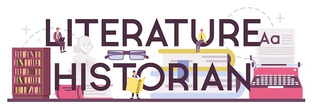 Типографский заголовок истории литературы. ученый изучает и исследует произведения литературы, истории литературы, жанров и литературной критики. Premium векторы