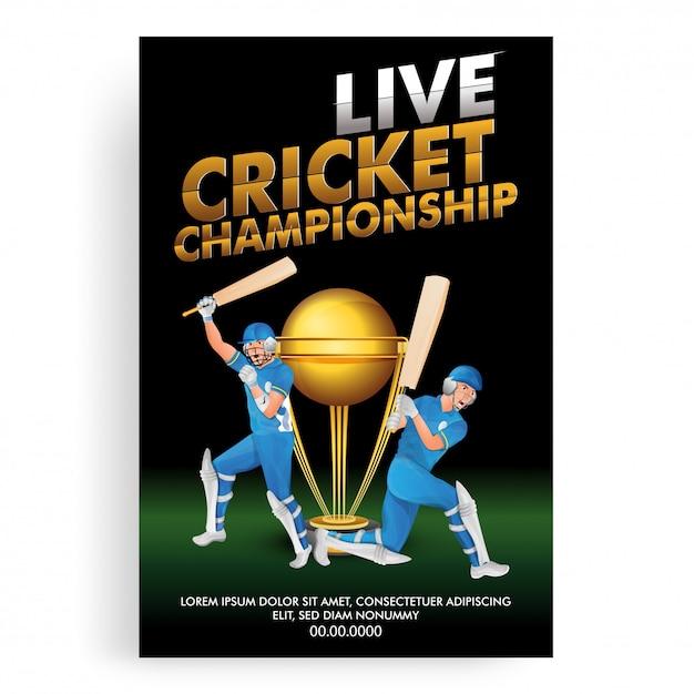 Live cricket championship дизайн шаблона плаката, игрок в крикет Premium векторы