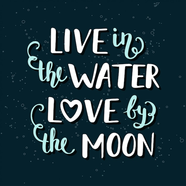Live in the water love by the moon. Premium Vector
