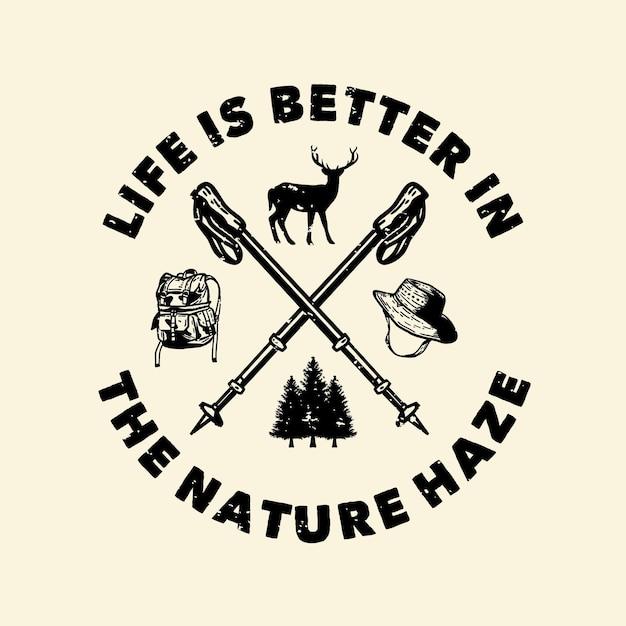 Жизнь дизайна логотипа лучше в винтажной иллюстрации природы дымки Premium векторы