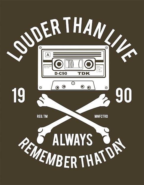 Louder than live. always remember that day. cassette vintage illustration Premium Vector