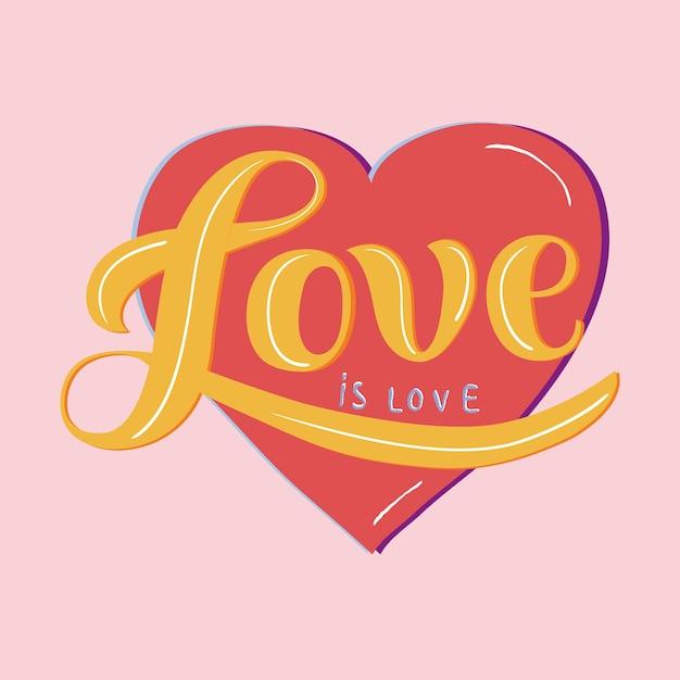 Love is Love typography design\ illustration