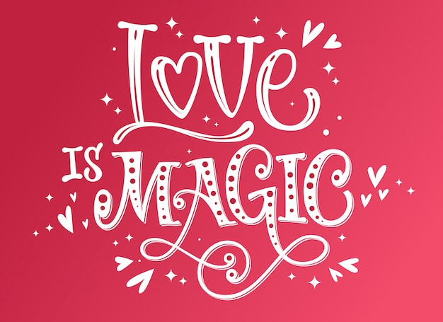 Love is magic romantic quote Premium Vector