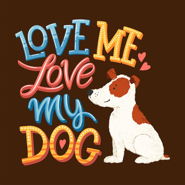 Love my dog lettering Premium Vector