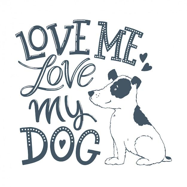 Love my dog lettering Premium Vector