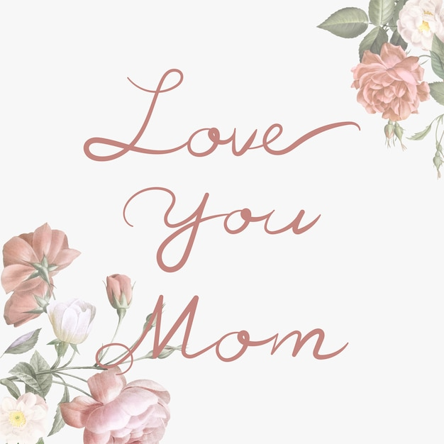 Love you mom lettering Free Vector