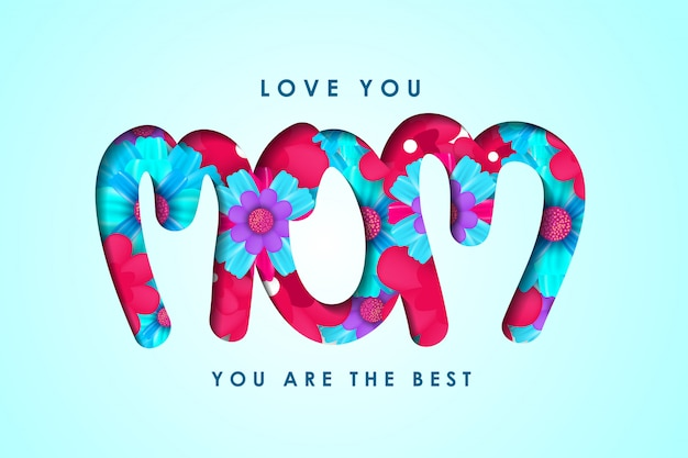 Love you mom. yo are the best. design with flowers in letters Premium Vector