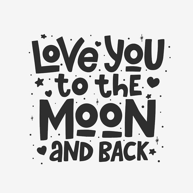 Love you to the moon and back lettering isolated Premium Vector
