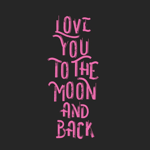 Love you to the moon and back Premium Vector