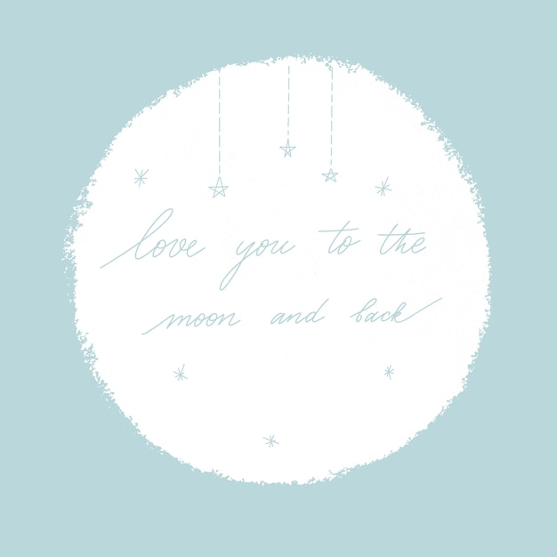 Love you to the moon and back. Premium Vector