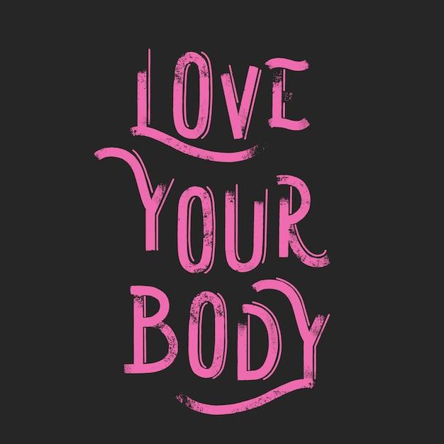 Love your body Premium Vector