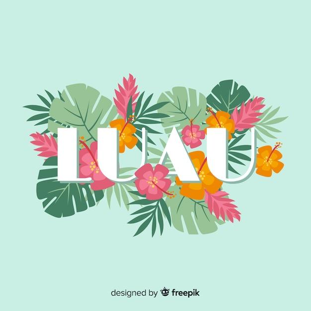 Priorità bassa di fiori hawaiano di parola luau Vettore gratuito