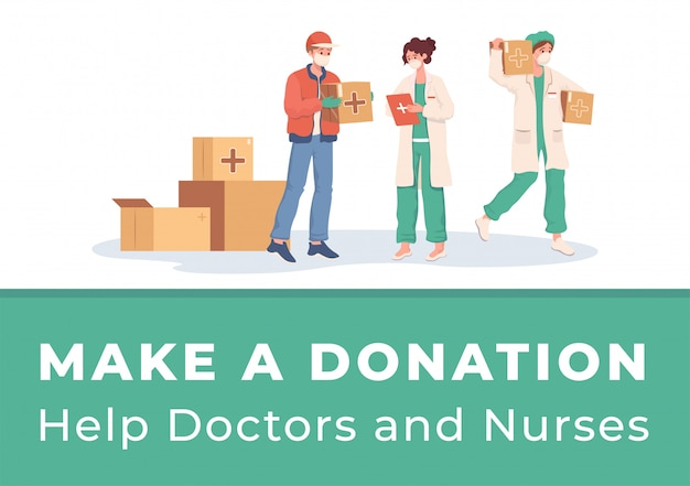 Make donation to help doctors and nurses  poster . volunteer or courier deliver humanitarian aid. Premium Vector