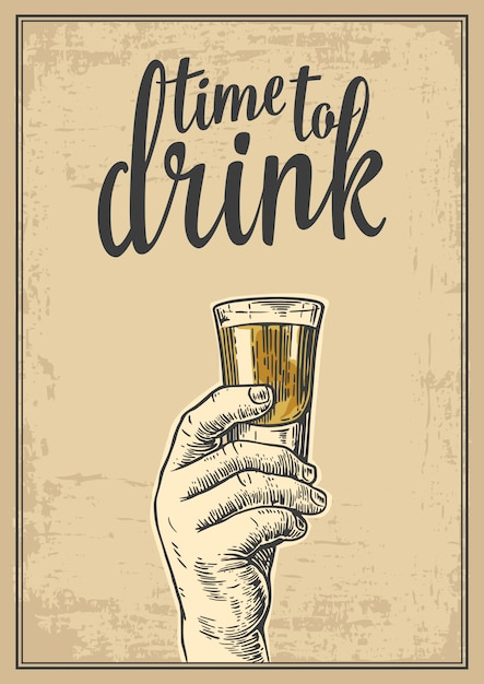 Male hand holding a shot of alcohol drink. vintage engraving illustration for label, poster, invitation to a party. time to drink. old paper beige background. Premium Vector