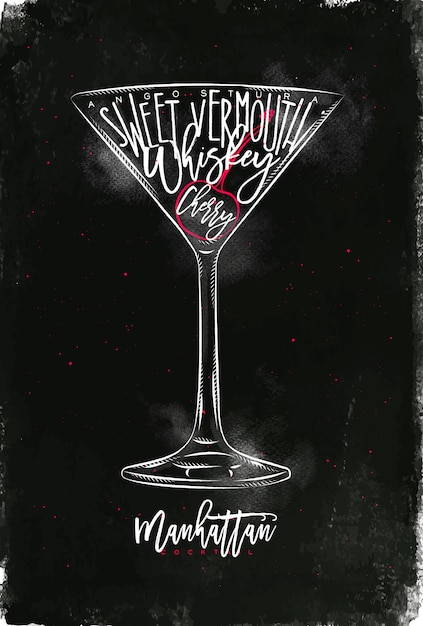Premium Vector Manhattan Cocktail Lettering Angostura Sweet Vermouth Whiskey Cherry In Vintage Graphic Style Drawing With Chalk And Color On Chalkboard Background