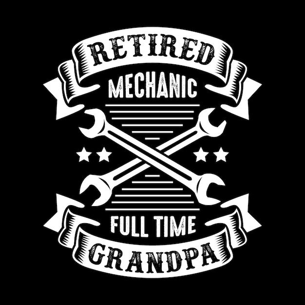 Mechanic quote and saying. Premium Vector