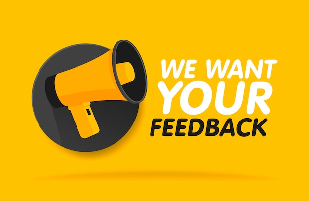 Megaphone on round background. we want your feedback in bubble.  illustration banner template. Premium Vector