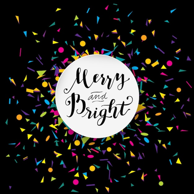Merry And Bright modern calligraphic design with confetti Free Vector