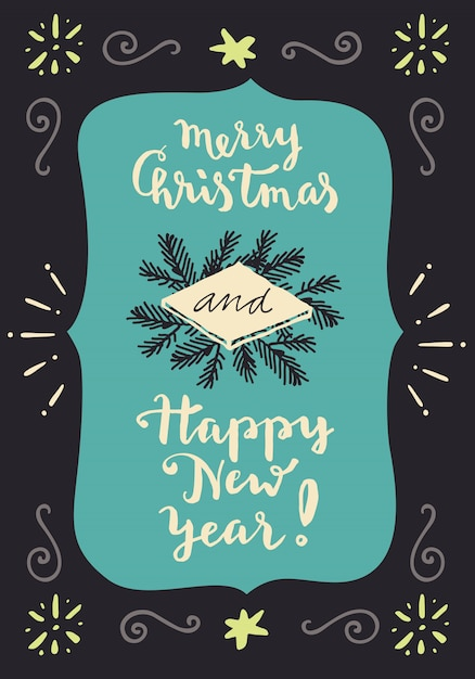 Merry Christmas And Happy New Year. Vintage hand lettering greeting card