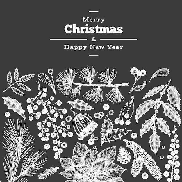 Merry christmas and happy new year greeting card template. vintage style winter plants illustration on chalk board Premium Vector