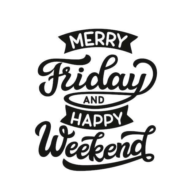 Merry friday and happy weekend Premium Vector