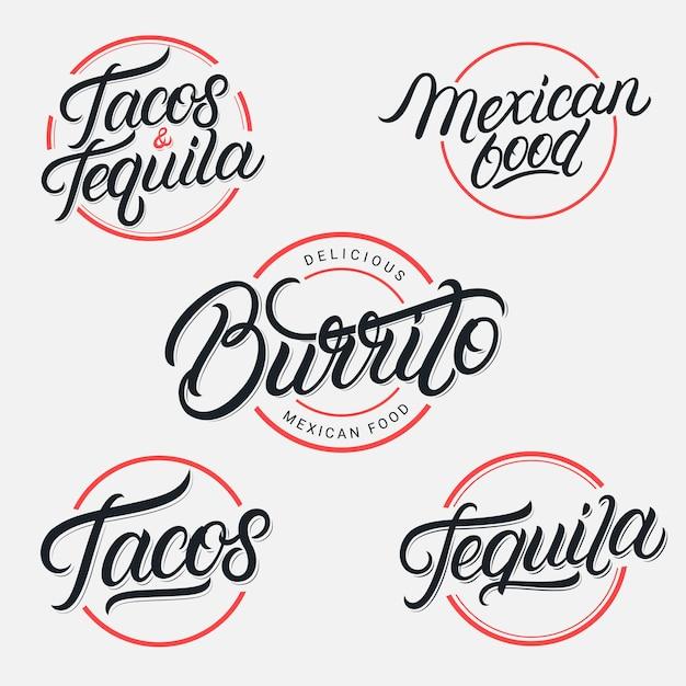 Мексиканская еда и напитки текила, тако, набор логотипов надписи burrito. винтажный стиль. современная каллиграфия. Premium векторы