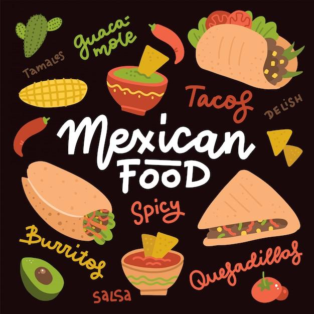 伝統的なスパイシーな料理をセットしたメキシコ料理。おいしいメキシコメニューの温かい食事と黒板のイラスト、タコス、ブリトー、ワカモレ、サルサ。食品手描きレタリングテキストを持つフラットバクター要素 Premiumベクター