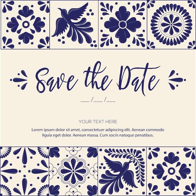 Mexican talavera tiles save the date invitation template Premium Vector