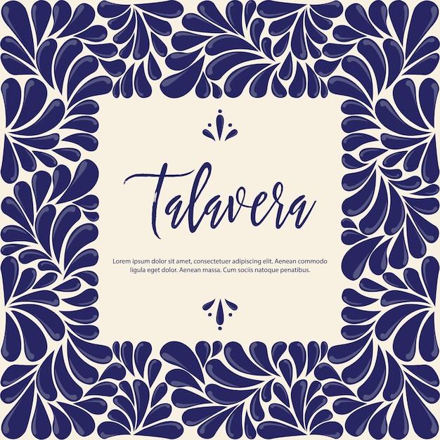 Mexican traditional talavera style frame Premium Vector