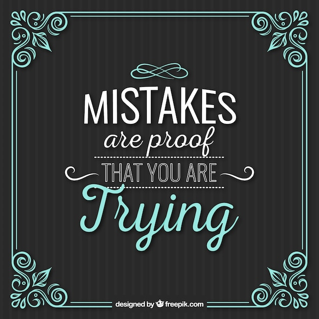 Mistakes quote with vintage ornamental frame Free Vector