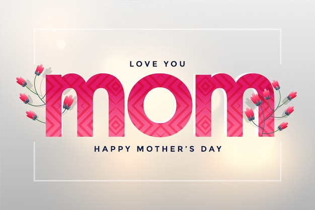 Mom love greeting for happy mother's day Free Vector
