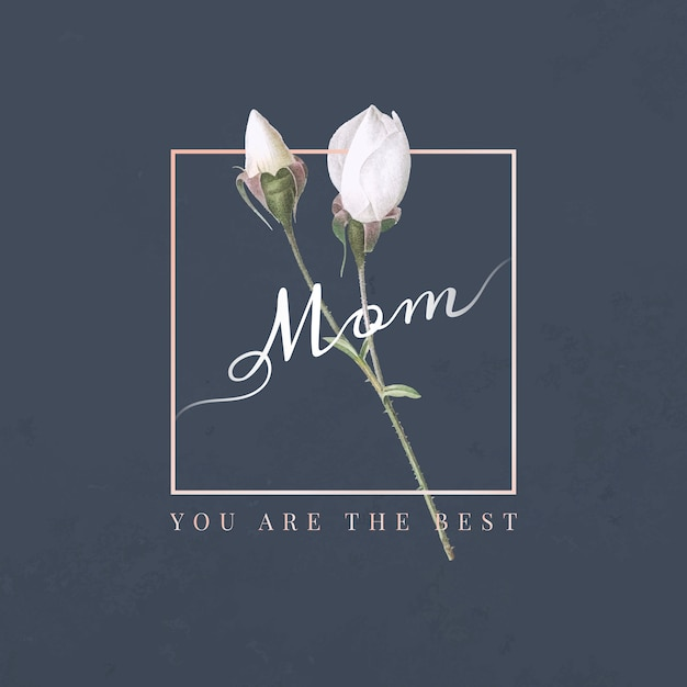Mom, you are the best Free Vector